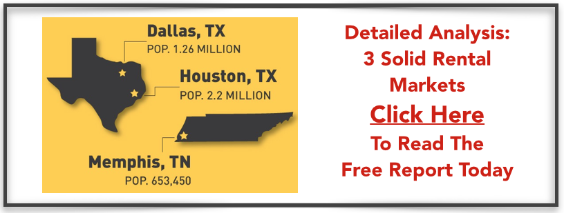 3 Rental Market Analysis in: Memphis, Dallas and Houston