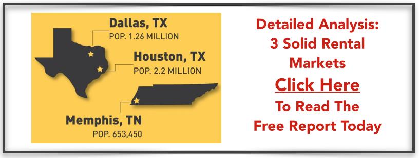 3 Rental Market Analysis in: Memphis, Dallas and Houston